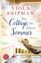 Viola Shipman - Ein Cottage für deinen Sommer