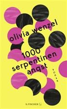 Olivia Wenzel - 1000 Serpentinen Angst