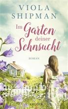 Viola Shipman - Im Garten deiner Sehnsucht