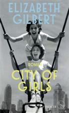 Elizabeth Gilbert - City of Girls