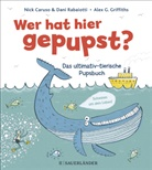 Nic Caruso, Nick Caruso, Dani Rabaiotti, Alex G. Griffiths - Wer hat hier gepupst?