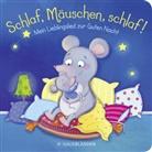 Carla Häfner, Sabine Sauter - Schlaf, Mäuschen, schlaf!
