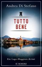 Andrea Di Stefano - Tutto Bene - Ein Lago-Maggiore-Krimi