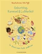 Anne Kostrzewa, Inka Vigh - Geburtstag, Karneval & Lichterfest