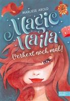 Marliese Arold - Magic Maila - Verhext noch mal!