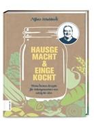 Alfons Schuhbeck - Hausgemacht & eingekocht
