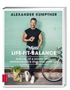 Alexander Kumptner - Meine Life-Fit-Balance