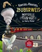 Katharina Bensch, Mia Steingräber - Kritzel-Kratzel Zauberwelt - Inoffizielle Fan Art zu Harry Potter