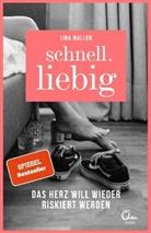 Lina Mallon - Schnell.liebig