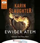 Karin Slaughter, Nina Petri - Ewiger Atem, Audio-CD, MP3 (Hörbuch)