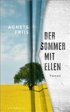 Agnete Friis - Der Sommer mit Ellen