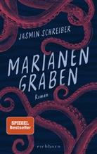 Jasmin Schreiber - Marianengraben