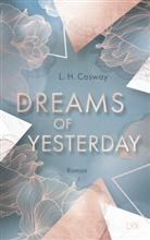 L H Cosway, L. H. Cosway - Cracks Duet - Band 1: Dreams of Yesterday