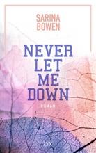 Sarina Bowen - Never Let Me Down