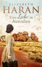Elizabeth Haran - Eine Liebe in Australien