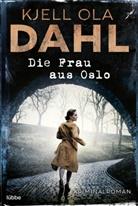 Kjell Ola Dahl - Die Frau aus Oslo
