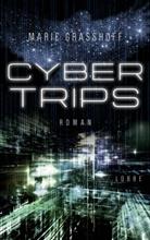 Marie Graßhoff - Cyber Trips