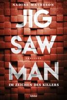 Nadine Matheson - Jigsaw Man - Im Zeichen des Killers