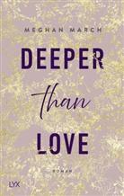 Meghan March - Deeper than Love