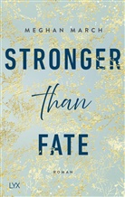Meghan March - Stronger than Fate