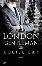 Louise Bay - London Gentleman