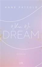 Anne Pätzold - When We Dream
