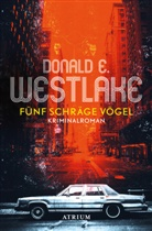 Donald Westlake, Tim Jung - Fünf schräge Vögel