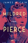 James M Cain, James M. Cain, Peter Torberg - Mildred Pierce