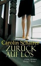 Carolin Schairer - Zurück auf Los