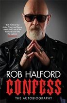 Ian Gittins, Ro Halford, Rob Halford - Confess