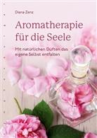 Diana Zenz - Aromatherapie für die Seele
