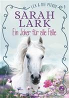 Sarah Lark - Lea und die Pferde - Ein Joker für alle Fälle