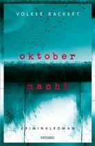 Volker Backert - Oktobernacht