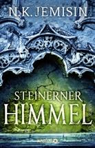 N K Jemisin, N. K. Jemisin - Steinerner Himmel