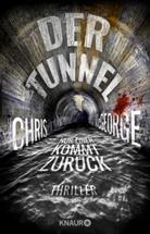 Chris McGeorge - Der Tunnel - Nur einer kommt zurück