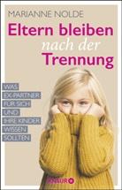 Marianne Nolde - Eltern bleiben nach der Trennung