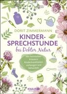 Dorit Zimmermann - Kindersprechstunde bei Doktor Natur