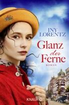Iny Lorentz - Glanz der Ferne