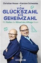 Christia Hesse, Christian Hesse, Christian (Prof. Dr. Hesse, Karsten Schwanke - Von Glückszahl bis Geheimzahl