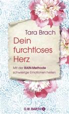 Tara Brach - Dein furchtloses Herz