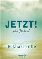 Eckhart Tolle - Jetzt!