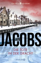 Jan Jacobs - Die Tote in der Gracht