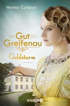 Hanna Caspian - Gut Greifenau - Goldsturm