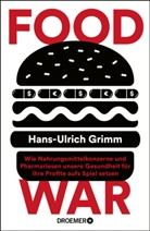 Hans-Ulrich Grimm - Food War