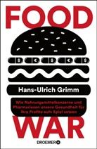 Hans-Ulrich Grimm - Food War