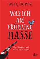 Will Cuppy, Wolf Gruber - Was ich am Frühling hasse