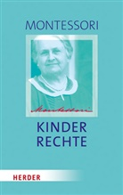Maria Montessori, Michael Klein-Landeck, Klein-Landeck (Privatdozent), Haral Ludwig, Harald Ludwig - Kinderrechte