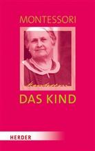 Maria Montessori, Michael Klein-Landeck, Klein-Landeck (Privatdozent), Haral Ludwig, Harald Ludwig - Das Kind