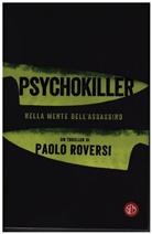 Paolo Roversi - Psychokiller