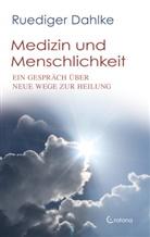 Rüdiger Dahlke - Medizin und Menschlichkeit